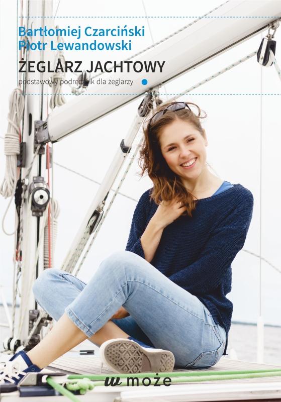 Żeglarz Jachtowy – podstawowy podręcznik dla żeglarzy